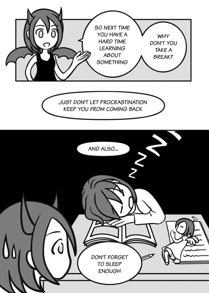 Page 23: Demon: So next time you have a hard time learning about something, why don't you take a break? Just don't let procrastination keep you from coming back. And also… don't forget to sleep enough.